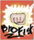 *BroFist*