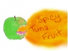 Spicy Tuna Fruit