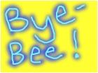 Bye-Bee