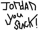 JORDAN SUCKS!!! >:p