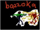 bazzoka