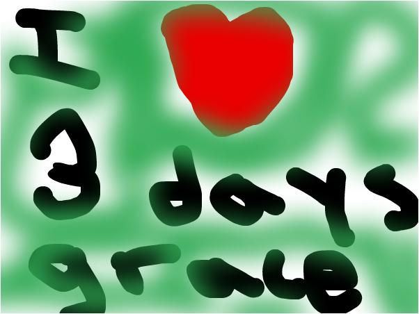 I LOVE Three Days Grace