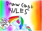 DRAW CAST RULES