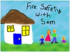 Fire Safety With Sam