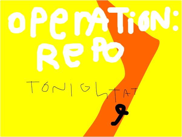 Action Promo: Operation Repo